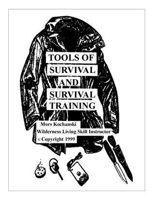Tools of Survival and Survival Training