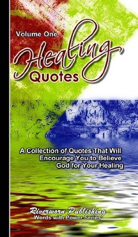 Healing Quotes - Volume 1