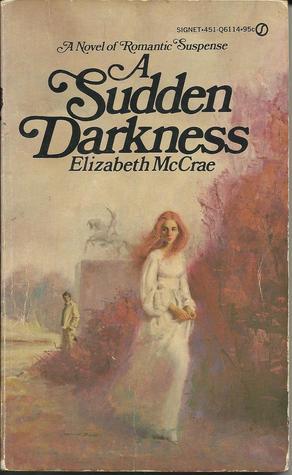 A Sudden Darkness