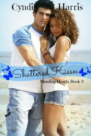 shattered-kisses-mending-hearts