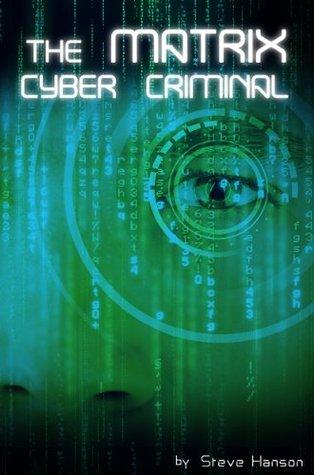The Matrix Cyber Criminal