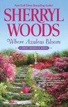 Where Azaleas Bloom (Sweet Magnolia #10)