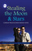 Stealing the Moon & Stars by Sally J. Smith