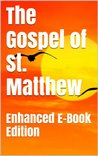 Bible: The Gospel of St. Matthew