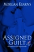 Assigned Guilt (Deadlines &...