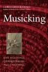 Musicking by Christopher Small