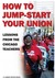 How to Jump-Start Your Union by Mark Brenner
