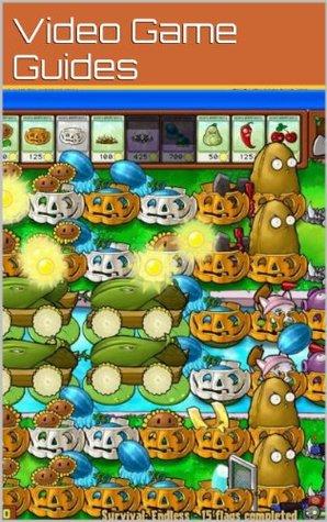 Plants vs Zombies 2 Guide: Cheats, Hints, Secrets, Walkthrough & More