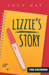 Lizzie's Story by Lucy V. Hay