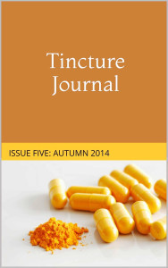 Tincture Journal, Issue Five, Autumn 2014
