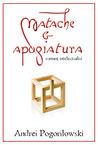 Matache & apogiatura (romantz intelectualist)