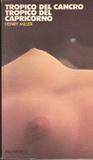 Tropico del Cancro - Tropico del Capricorno by Henry Miller