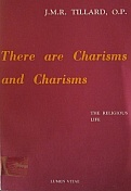 There are Charisms and Charisms