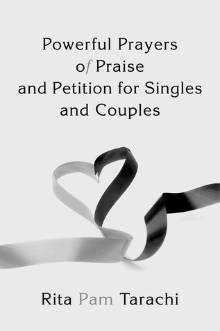 powerful-prayers-of-praise-and-petition-for-singles-and-couples
