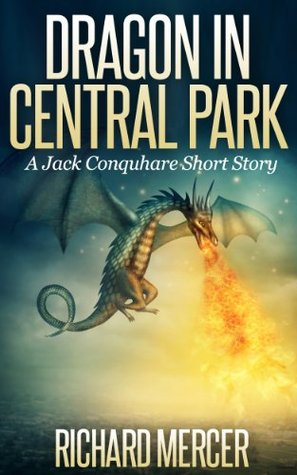 dragon-in-central-park-a-jack-conquhare-short-story