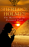 The Mystery of the Poisoned Tomb (Sherlock Holmes)