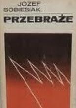 Znalezione obrazy dla zapytania Józef Sobiesiak : Przebraże