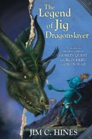 The Legend of Jig Dragonslayer  (Jig the Goblin, #1-3)