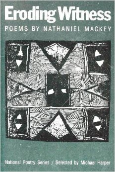 Ebook Eroding Witness by Nathaniel Mackey read!