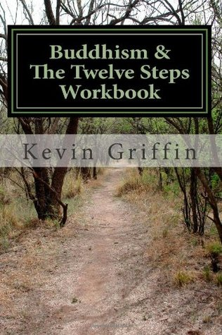 buddhism-and-the-twelve-steps-a-recovery-workbook-for-individuals-and-groups