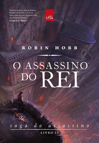 O assassino do rei by Robin Hobb