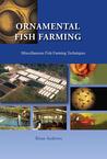 Ornamental Fish Farming: Miscellaneous Fish Farming Techniques