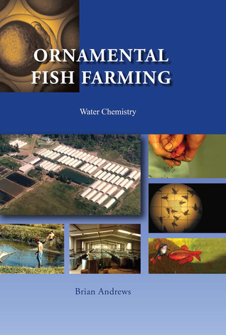 Ornamental Fish Farming: Water Chemistry