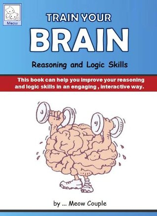 Train Your Brain : Reasoning and Logic Skills (INTERACTIVE Color Quiz E-book)
