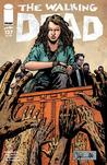 The Walking Dead, Issue #127 by Robert Kirkman