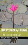 Holly Daze @ Home by Hagatha Chrispie