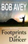 Footprints of a Dancer (Detective Elliot Mystery #3)