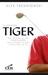 La méthode Tiger : Les 18 p...
