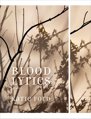 Blood Lyrics: Poems