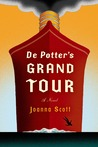 De Potter's Grand Tour: A Novel