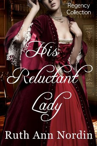 His Reluctant Lady (Marriage by Scandal, #3)