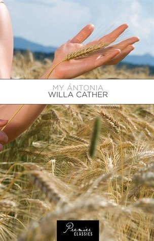 essay on my antonia by willa cather My antonia, by willa cather, is a modernist novel with so much depth to it the author addresses important issues of equality/non equality in marriage between husband and wife the stereotype of women being unable to take care of themselves the bond that children can achieve in childhood.