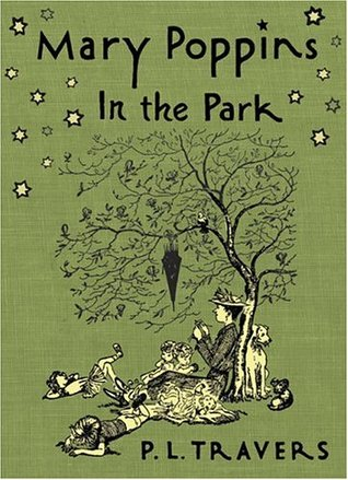 Mary Poppins in the Park by P.L. Travers