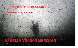 THE STUFF OF REAL LOVE... A Cinnamon Black Book (Cinnamon Black Books)