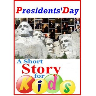 Presidents' Day - A Short Story for Kids