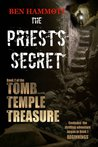 The Priest's Secret  (The Tomb, the Temple, the Treasure, #2)