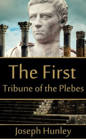 The First Tribune of the Plebes