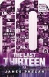 Ten (The Last Thirteen, #4)