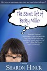 The Secret Life of Becky Miller (Becky Miller #1)