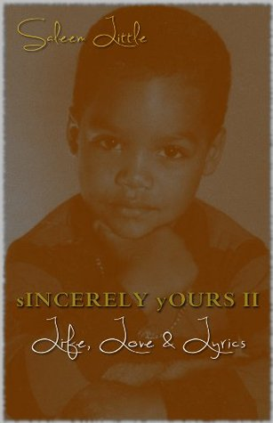 Sincerely Yours 2: Life, Love & Lyrics