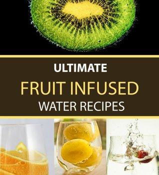 English Literature Download Free Ultimate Fruit Infused Water Recipes