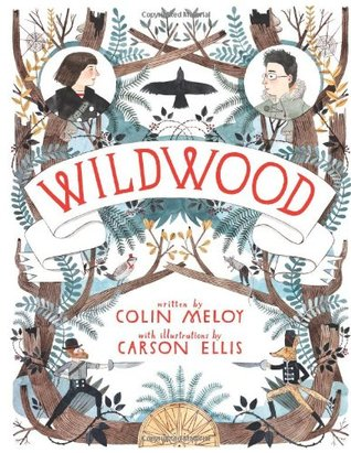 Wildwood(Wildwood Chronicles 1)