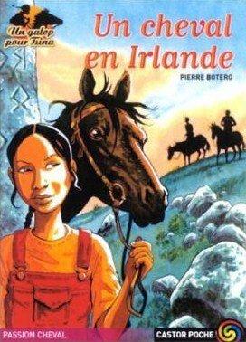 Un cheval en Irlande (Tsina, #2)