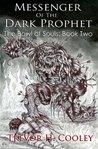 Messenger of the Dark Prophet (The Bowl of Souls #2)