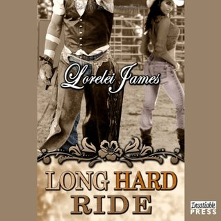 Ebook Long Hard Ride by Lorelei James TXT!