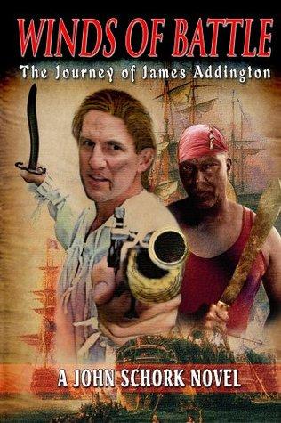 Winds Of Battle - The Journey of James Addington